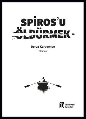 Spiros'u Öldürmek