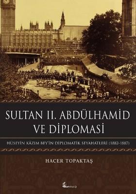 Sultan 2. Abdülhamit ve Diplomasi