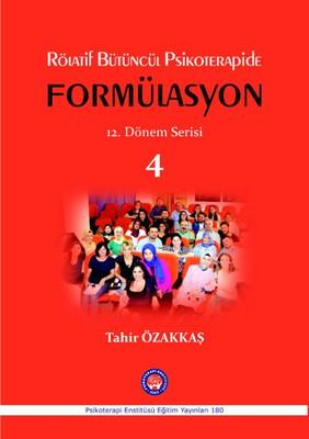 Rölatif Bütüncül Psikoterapide Formülasyon 12. Dönem Serisi
