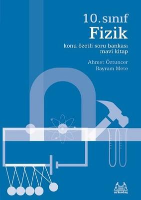 10. Sınıf Fizik Konu Özetli Soru Bankası - Mavi Kitap