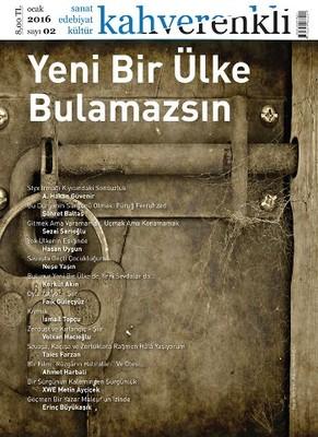 Kahverenkli Sanat Edebiyat Kültür Dergisi Sayı: 2
