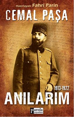 Cemal Paşa - Anılarım 1913-1922