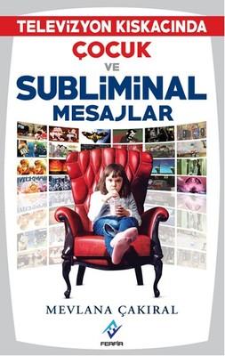 Televizyon Kıskacında Çocuk ve Subliminal Mesajlar