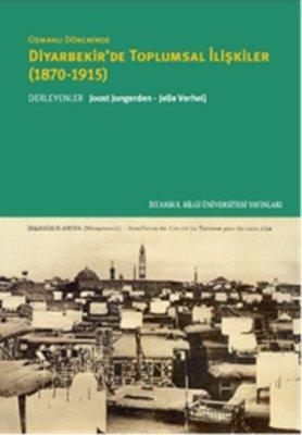Osmanlı döneminde Diyarbekir'de Toplumsa İlişkiler