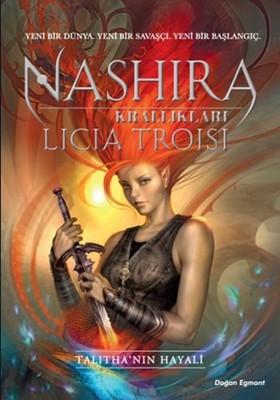 Nashira Krallıkları 1 - Talitha'nın Hayali