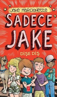 Sadece Jake - Dişe Diş
