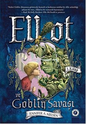 Elliot ve Goblin Savaşı
