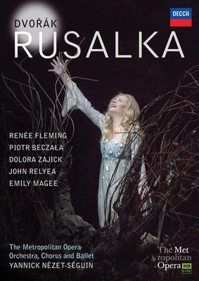 Dvorak: Rusalka [The Metropolitan Opera Orchestra, Chorus And Ballet · Yannick Nezet-Seguin]
