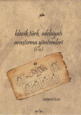 Klasik Türk Edebiyatı Araştırma Yöntemleri 1 - 2