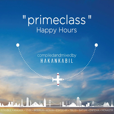 Primeclass Happy Hours by Hakan Kabil