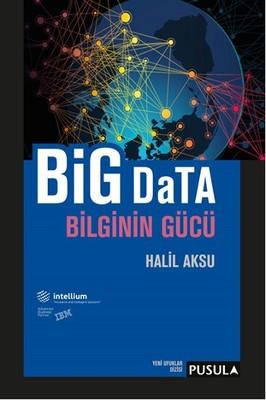 Big Data Bilginin Gücü