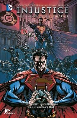 Injustice Cilt 1 - Tanrılar Aramızda İkinci Yıl