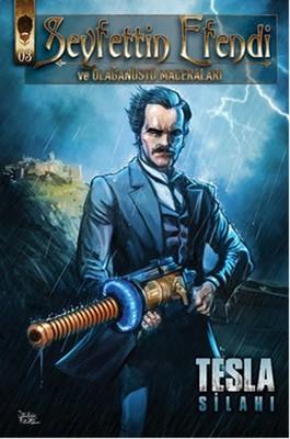 Seyfettin Efendi ve Olağanüstü Maceraları 3 - Tesla Silahı