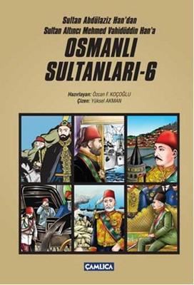 Osmanlı Sultanları - 6