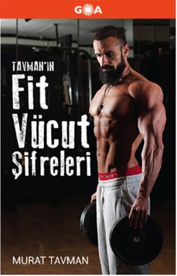Tavman'ın Fit Vücut Şifreleri