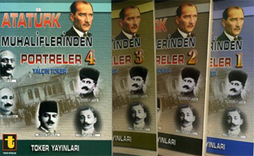 Atatürk Muhaliflerinden Portreler 4 Kitap Takım