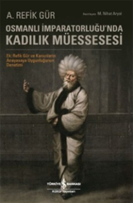 Osmanlı İmparatorluğu'nda Kadılık M