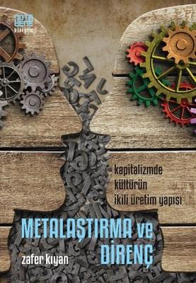 Metalaştırma ve Direnç