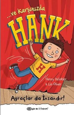 Ve Karşınızda Hank - Ayraçlarda İnsandır!