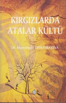 Kırgızlarda Atalar Kültü