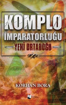 Komplo İmparatorluğu - Yeni Ortadoğu