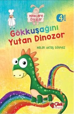 Gökkuşağını Yutan Dinozor