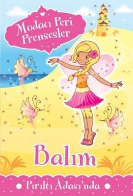Modacı Peri Prensesler - Balım Pırıltı Adası'nda