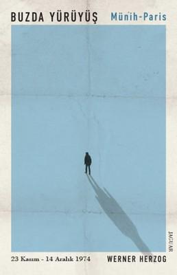 Buzda Yürüyüş - Münih Paris