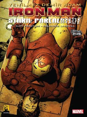 Yenilmez Demir Adam / İronman - Stark Parçalandı Cilt 4