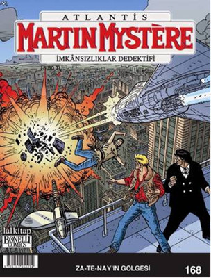 Martin Mystere Sayı 168 - Za-Te-Nay'ın Gölgesi