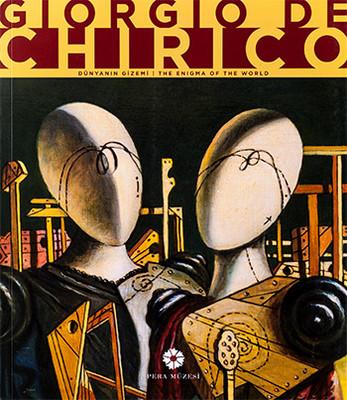 Giorgio De Chirico - Dünyanın Gizemi