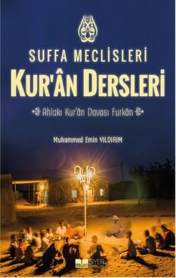 Suffa Meclisleri-Kur'an Dersleri