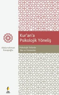 Kur'an'a Psikolojik Yöneliş