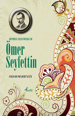 İspanyolca Seçme Hikayeler Ömer Seyfettin