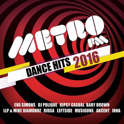 Metro FM - Dance Hits 2016