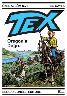 Tex Özel Seri 1 - Oregon'a Doğru