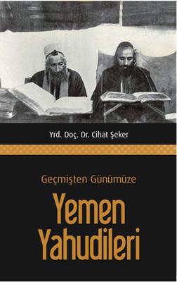 Geçmişten Günümüze Yemen Yahudileri