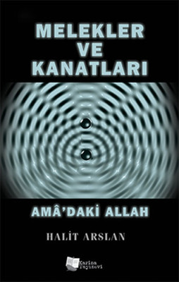 Melekler ve Kanatları Ama'daki Allah