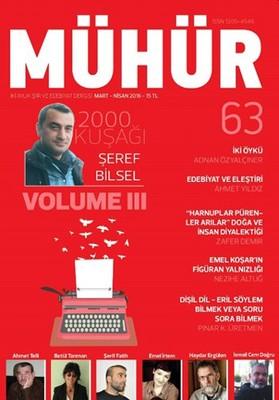 İki Aylık Şiir ve Edebiyat Dergisi Mart - Nisan 2016 - Mühür Sayı: 63