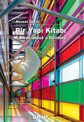 Bir Yapı Kitabı - A Book About a Building