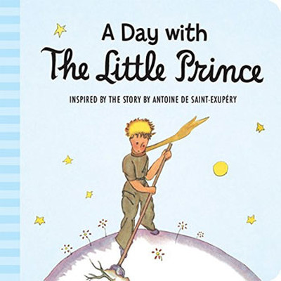 Day with the Little Prince (padded board book)