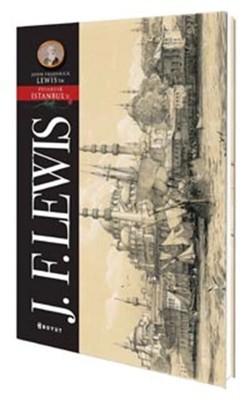 John FrederickLewis - İstanbul Pitoresk