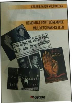 Demokrat Parti Döneminde Milliyetçi Hareketler