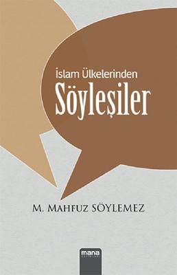 İslam Ülkelerinden Söyleşiler