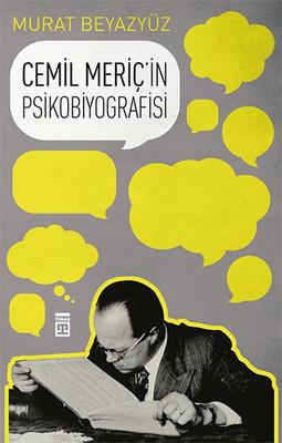 Cemil Meriç'in Psikobiyografisi