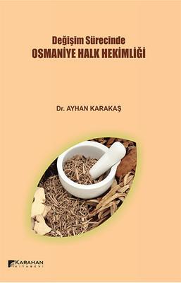 Değişim Sürecinde Osmaniye Halk Hekimliği