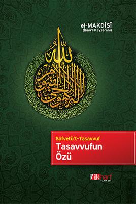 Tasavvufun Özü - Safvetü't Tasavvuf