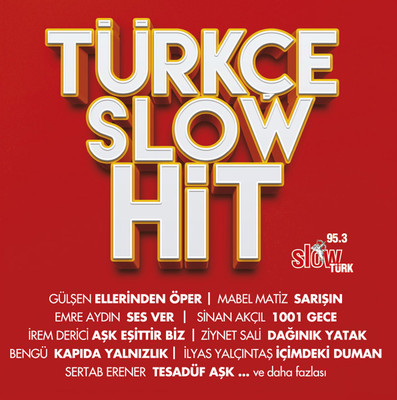 Türkçe Slow Hit