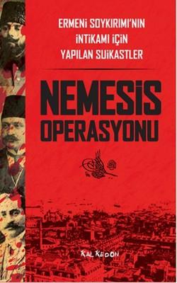 Nemesis Operasyonu - Ermeni Soykırımı'nın İntikamı İçin Yapılan Suikastler