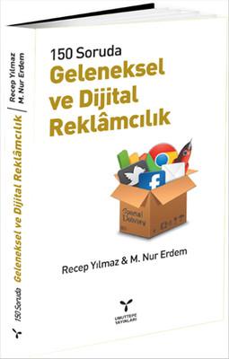 150 Soruda Geleneksel ve Dijital Reklamcılık